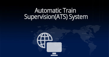 Automatic Train Supervision System (ATS)