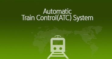 Automatic Train Control (ATC) System